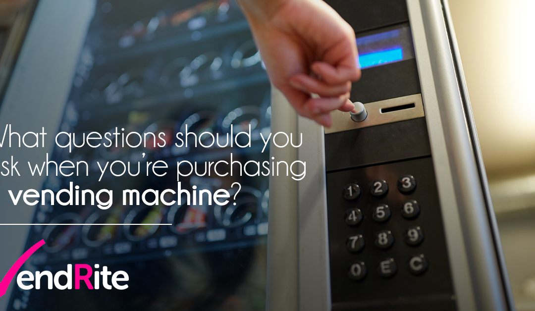 What questions should you ask when you're purchasing a vending machine? Here's our ultimate guide…